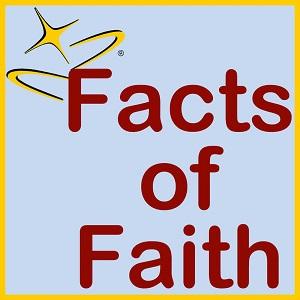 podcast - Facts of Faith