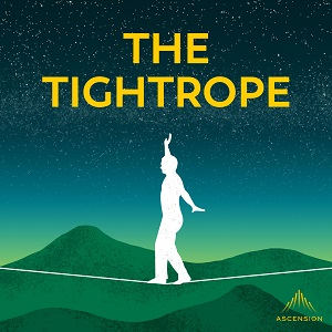 podcast - tightrope