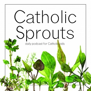 Catholic Sprouts