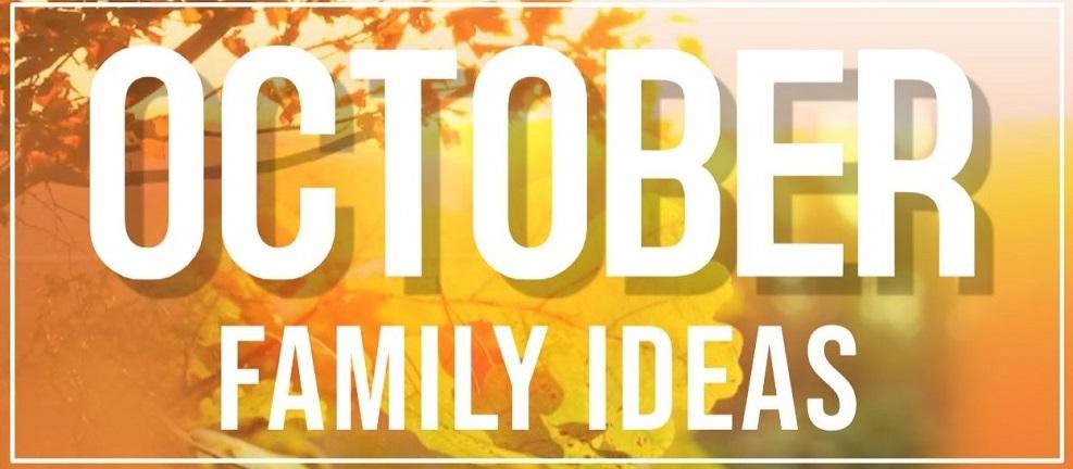 October Family Ideas 2