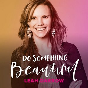 podcast - Do Something Beautiful