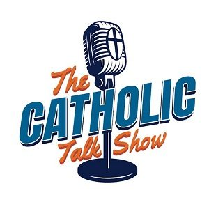 podcast - catholic talk show